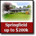 Search for homes in Springfield, Oregon up to $200k