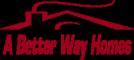A Better Way Homes